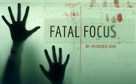 Fatal Focus