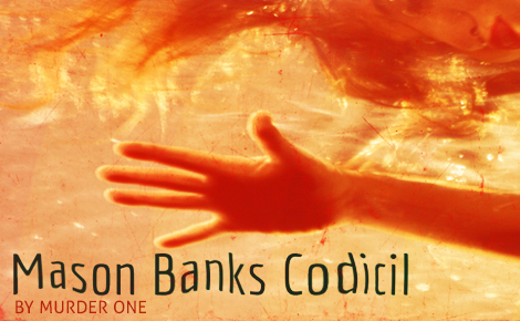 The Mason Banks Codicil