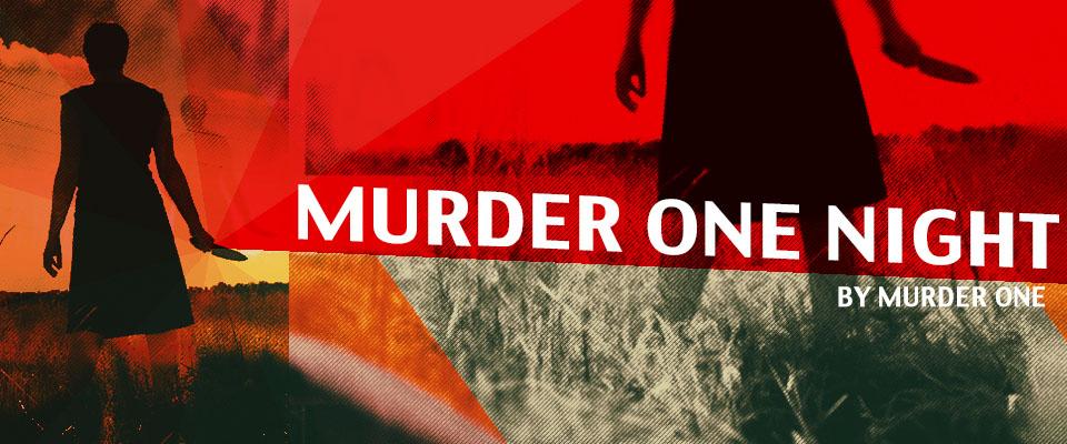 MURDER ONE NIGHT